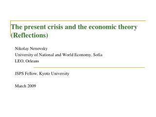 The present crisis and the economic theory (Reflections)