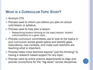 What is a Curriculum Topic Study?