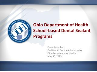 Ohio Department of Health School-based Dental Sealant Programs