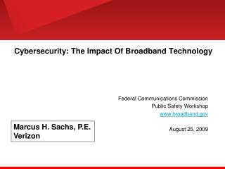Cybersecurity: The Impact Of Broadband Technology