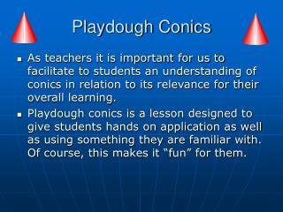 Playdough Conics