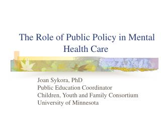The Role of Public Policy in Mental Health Care