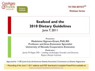 Seafood and the  2010 Dietary Guidelines June 7, 2011