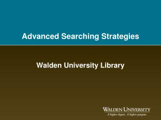 Advanced Searching Strategies