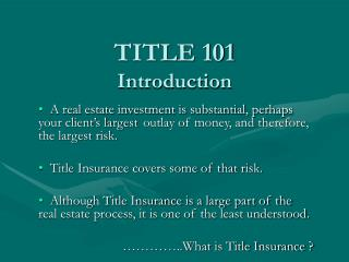 TITLE 101 Introduction