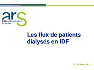 Les flux de patients dialysés en IDF