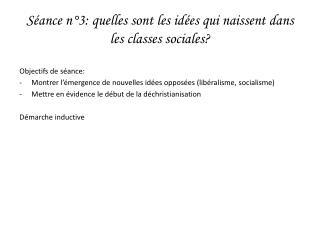 Séance n°3: quelles sont les idées qui naissent dans les classes sociales?