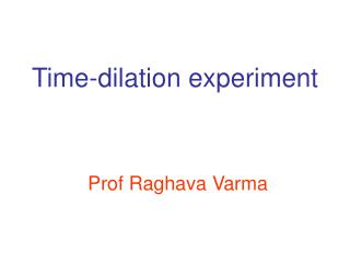 Time-dilation experiment