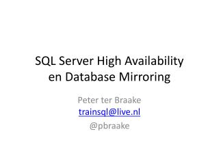 SQL Server High Availability en Database Mirroring