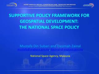 SUPPORTIVE POLICY FRAMEWORK FOR GEOSPATIAL DEVELOPMENT:  THE NATIONAL SPACE POLICY
