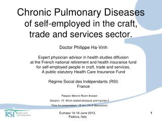 Chronic Pulmonary Diseases   of self-employed in the craft, trade and services sector.
