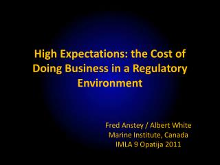High Expectations: the Cost of Doing Business in a Regulatory Environment