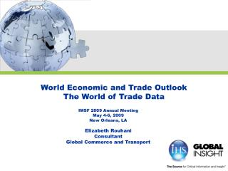 World Economic and Trade Outlook The World of Trade Data