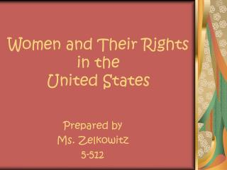 Women and Their Rights  in the  United States