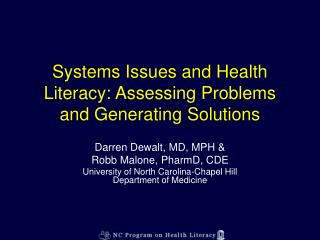 Systems Issues and Health Literacy: Assessing Problems and Generating Solutions