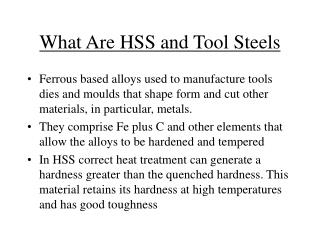 What Are HSS and Tool Steels