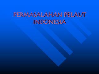 PERMASALAHAN PELAUT INDONESIA