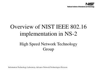 Overview of NIST IEEE 802.16 implementation in NS-2