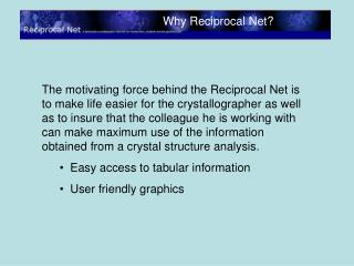 Overview – Why Reciprocal Net?