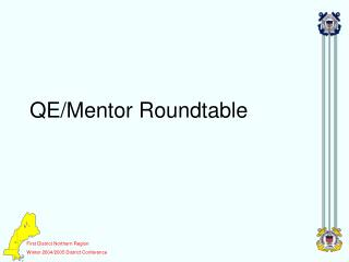 QE/Mentor Roundtable