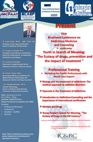 First  Binational Conference on  Addictions  Medicine  a nd Counseling conference