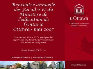 Rencontre annuelle des Facultés et du Ministère de l'éducation de l'Ontario Ottawa - mai 2007