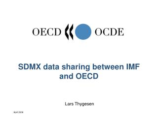 SDMX data sharing between IMF and OECD