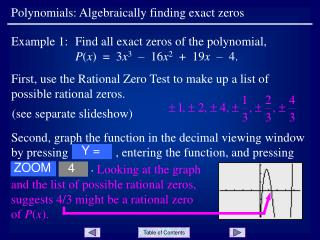 Polynomials: Algebraically finding exact zeros