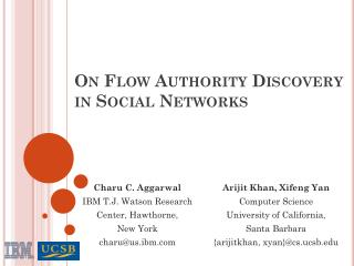 On Flow Authority Discovery in Social Networks