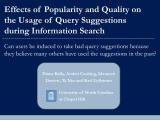 Effects of Popularity and Quality on the Usage of Query Suggestions  during Information Search