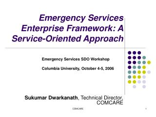 Emergency Services Enterprise Framework: A Service-Oriented Approach