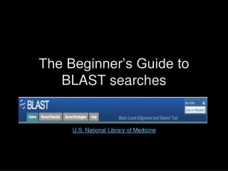 The Beginner's Guide to BLAST searches