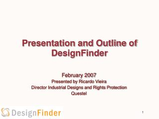 Presentation and Outline of DesignFinder