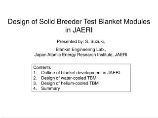 Design of Solid Breeder Test Blanket Modules  in JAERI