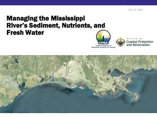 Managing the Mississippi River's Sediment, Nutrients, and Fresh Water