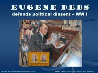 Eugene Debs defends political dissent – WW I