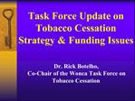 Dr. Rick Botelho, Co-Chair of the Wonca Task Force on Tobacco Cessation