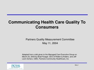 Communicating Health Care Quality To Consumers