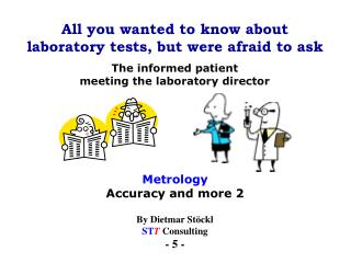 All you wanted to know about laboratory tests, but were afraid to ask