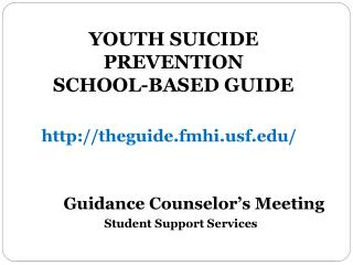 YOUTH SUICIDE PREVENTION SCHOOL-BASED GUIDE