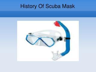History Of Scuba Mask