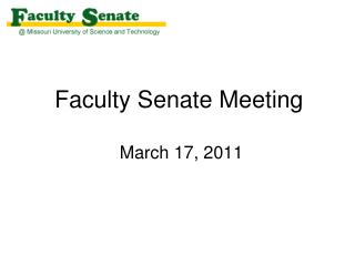 Faculty Senate Meeting  March 17, 2011