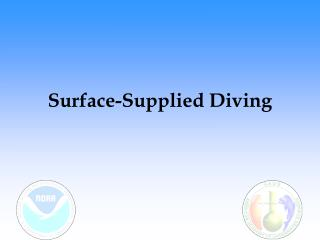 Surface-Supplied Diving