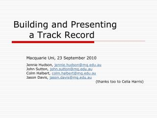 Building and Presenting 	a Track Record
