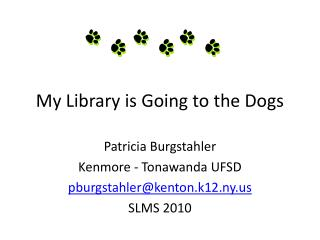 My Library is Going to the Dogs