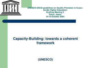 Capacity-Building: towards a coherent framework (UNESCO)