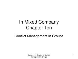 In Mixed Company  Chapter Ten