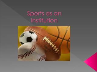 Sports as an Institution