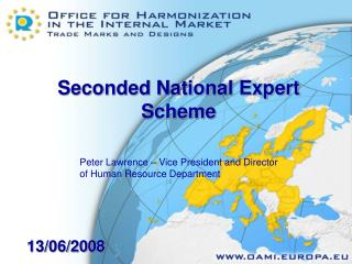 Seconded National Expert Scheme