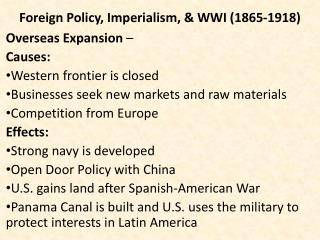 Foreign Policy, Imperialism, & WWI (1865-1918)